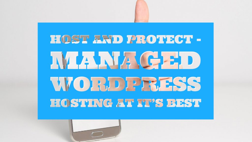 Host And Protect - Best Managed WordPress Hosting
