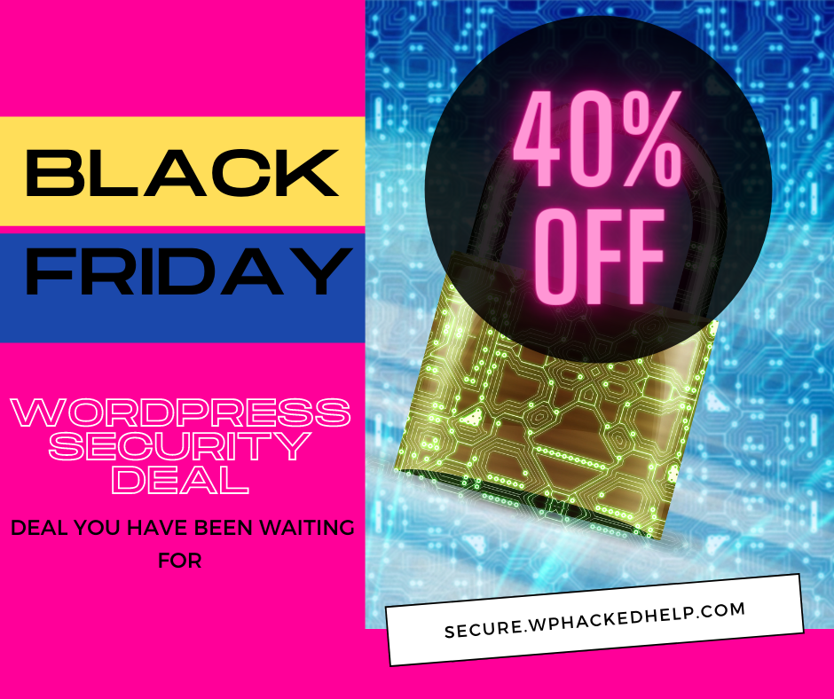 WP Hacked Help Black Friday deal 2020